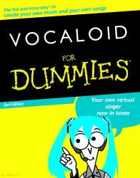 Vocaloid for Dummies by Adept-eX