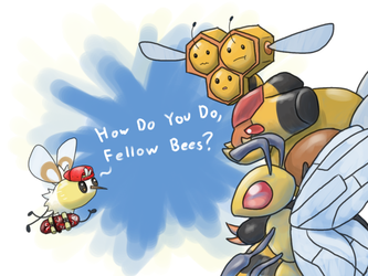 How do you do, fellow Bees? by Pozem