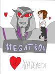 Megatron and Wadereta