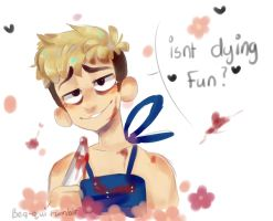 isnt dying fun? by Bluebiscuits