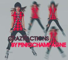 Crazy Actions 2.0 by PinksChampagne