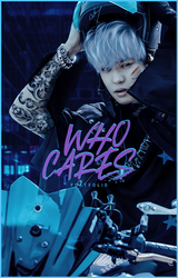 Who Cares?   Wattpad Cover by sadreamer01