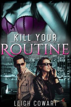 Erotic Romance Ebook Cover: Kill Your Routine by Dafeenah