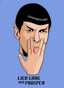 Lick Long and Prosper by HeroforPain