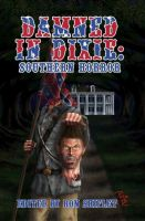 Damned In Dixie by PhilipR