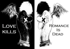 Love Kills, Romance Is Dead by Emo-Pirate-Riot