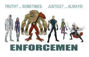 ENFORCEMEN lineup by BobbyRubio