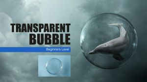 Photoshop Transparent Bubble Tutorial by BenjaminHaley