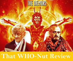 That WHO-Nut review: The Daemons (1971) by SavageScribe