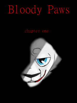 Bloody Paws: Chapter One, Cover by TigerrTigerr