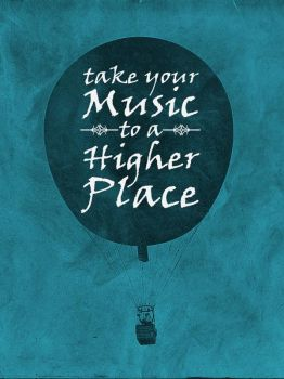 Take Your Music to a Higher Place by paulojbarbosa