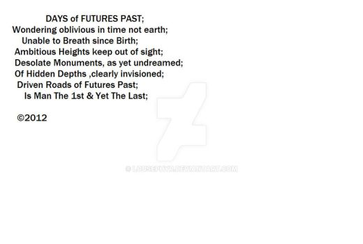 Days of Futures Past by lousephyr