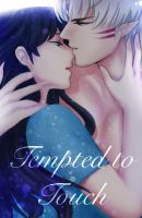 Tempted to Touch by Rannyunny