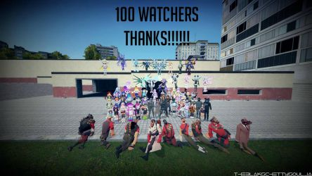 100 Watchers Thank You Everyone!!! by TacticalCTUBlak