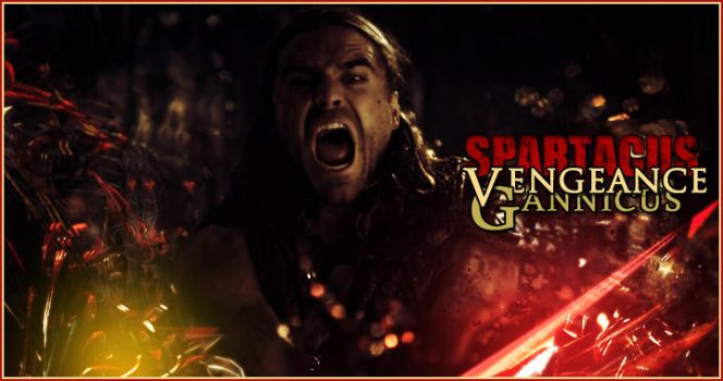 Spartacus Vengeance: Gannicus by DragonGamer