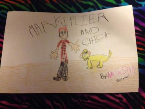 Markiplier and Chica - By 5 year old Natasha by GabiSAS