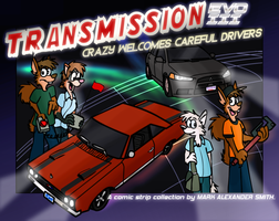 Transmission Evo 3: Crazy Welcomes Careful Drivers by FreyFox