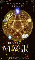 The Source of Magic by AndromedaNova