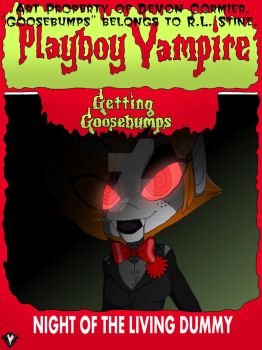 Getting Goosebumps - Night of the Living Dummy by PlayboyVampire
