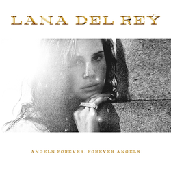 Lana Del Rey - Angels Forever, Forever Angels by other-covers