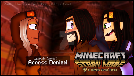 Minecraft: Story Mode - Access Denied by PrettyXTheXArtist