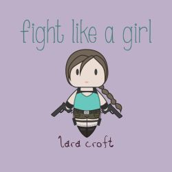 Lara Croft - Fight Like A Girl by isasaldanha