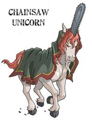 Chainsaw Unicorn for The Magical Land of Yeld by JakeRichmond