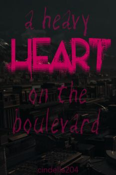A Heavy Heart On The Boulevard Cover by cindella204