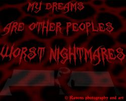 Dreams and Nightmares by GothicRavenMidnight