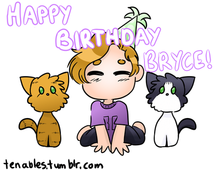 Happy Birthday Bryce by tenables