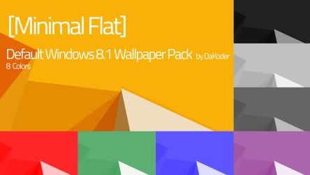 [MinFlat] Default Windows 8.1 Wallpaper Pack by DaKoder