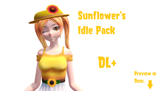 [MMD] Sunflower Idle Pack DL+ by Hazem2017