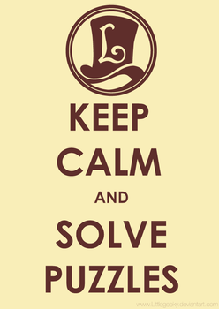 Keep Calm and Solve Puzzles by LittleGeeky