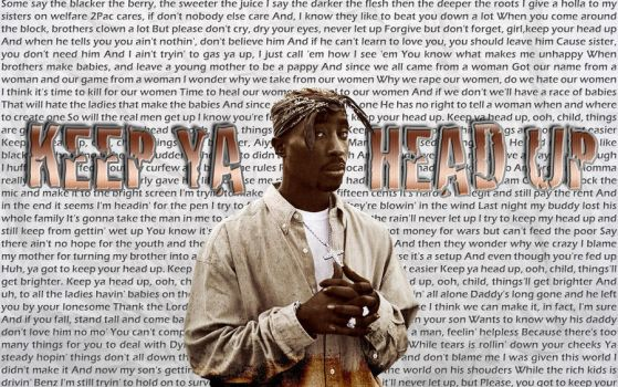 2 Pac - Keep Ya Head Up by danielboveportillo
