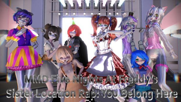 MMD FNAF Sister Location Rap - You Belong Here by Torchic73