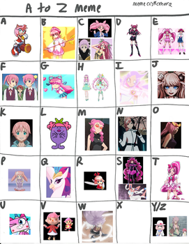 A to Z meme (Rose Haired) by ajpokeman