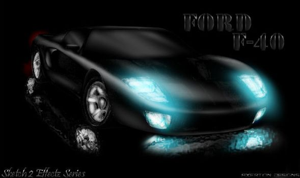 Ford F40 - Sketch 2 Effectz by Axertion