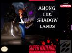 fake snes cover: among the shadow lands by DesenhoExperiment