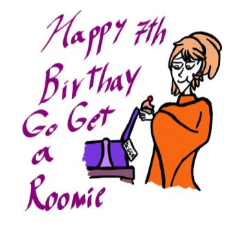 Happy 7th Birthday Go Get a Roomie! by LordoftheVillains