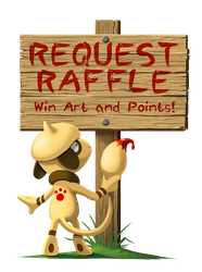 REQUEST RAFFLE - Win Art and Points! by arkeis-pokemon