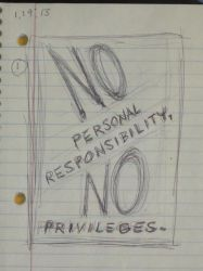 No personal responsibility no privileges by Ferkey