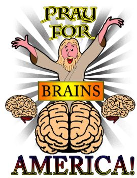 Pray for Brains America by JohnFarallo