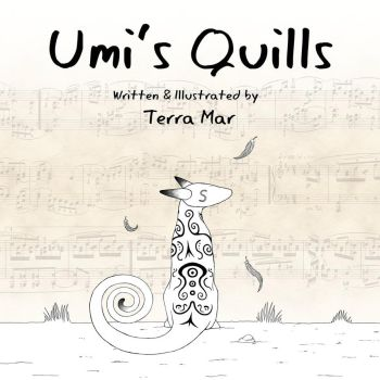 Umi's Quills - Publication - Children's book by Marcynuk