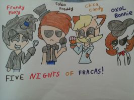 five nights of fracus by OggyxOlivialover
