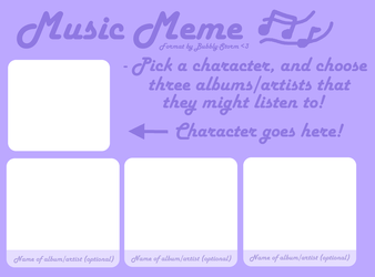 Music Meme Template by Bubbly-Storm