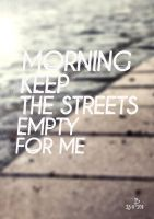 Keep The Streets Empty by Espador