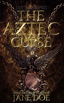 Premade: The Aztec Curse by catdog2000