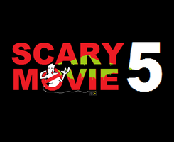 FAN ART - Scary Movie 5 (rejected logo) by Ghostbustersmaniac