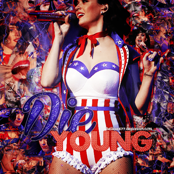 Die Young - Blend. by Believe577