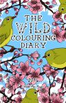 The 2016 Wild Colouring Diary (Cover) by megcowley